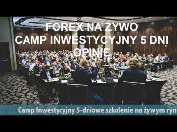 Smart Trader - Szkolenie Forex na żywym rynku, opinie uczestników 5 dniowego Campu.