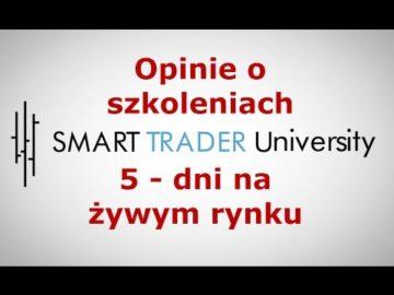 Smart Trader - opinie o szkoleniu Forex 5-dni na zywym rynku
