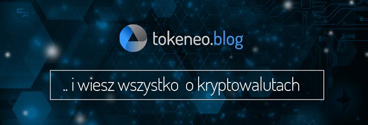 Tokeneo.Blog ...i wiesz wszystko o kryptowalutach
