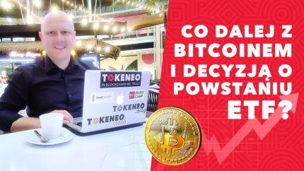 ETF na Bitcoin powstanie to tylko kwestia czasu.