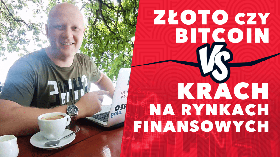 kryptowaluty, bitcoin, złoto, tokeneo, smart trader, złoto czy bitcoin, krach na rynkach finansowych