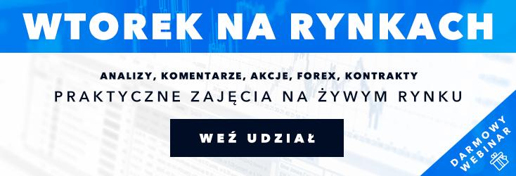 Wtorek na Rynkach - Bezpłatne webinarium z Tomaszem Rozmusem