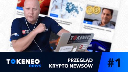 Tokeneo News#1 - Informacje ze świata Kryptowalut