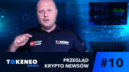 Tokeneo News#10 – Informacje ze świata kryptowalut