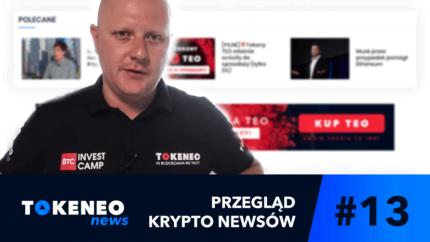 Tokeneo News#13 – Informacje ze świata kryptowalut