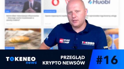 Tokeneo News#16 – informacje ze świata kryptowalut