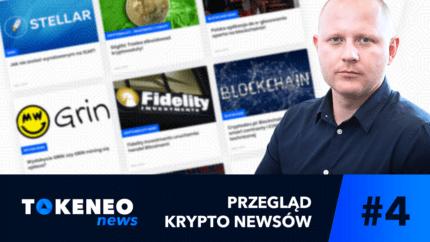 Tokeneo News#4 – Informacje ze świata Kryptowalut