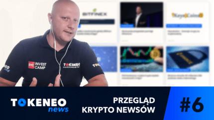 Tokeneo News#6 – Informacje ze świata Kryptowalut
