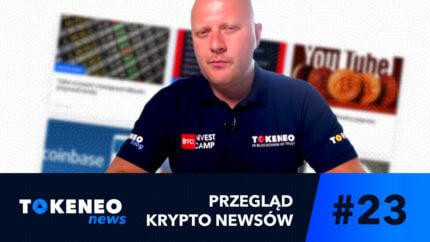 Tokeneo News#23 – Informacje ze świata kryptowalut
