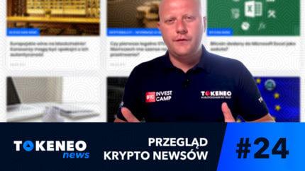 Tokeneo News#24 – Informacje ze świata kryptowalut