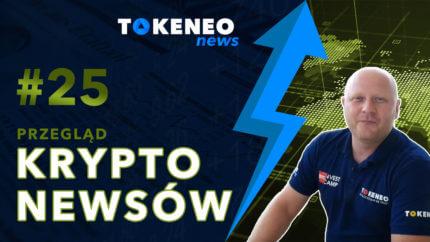 Tokeneo News#25 – Informacje ze świata kryptowalut
