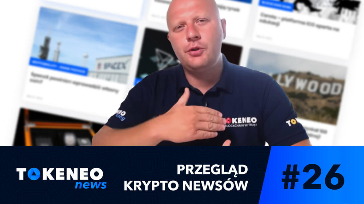 Tokeneo News#26 – Informacje ze świata kryptowalut