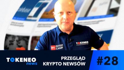 Tokeneo News#28 – Informacje ze świata kryptowalut