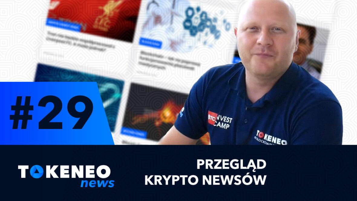 Tokeneo News#29 – Informacje ze świata kryptowalut