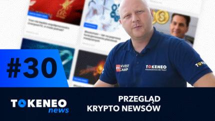 Tokeneo News#30 – Informacje ze świata kryptowalut