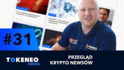 Tokeneo News#31 – Informacje ze świata kryptowalut
