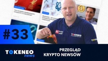 Tokeneo News#33 – Informacje ze świata kryptowalut