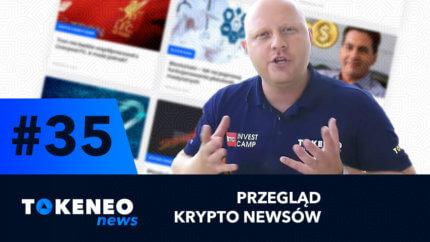 Tokeneo News#35 – Informacje ze świata kryptowalut