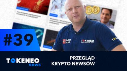 Tokeneo News #39 – Informacje ze świata kryptowalut