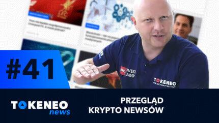 Tokeneo News#41 – Informacje ze świata kryptowalut