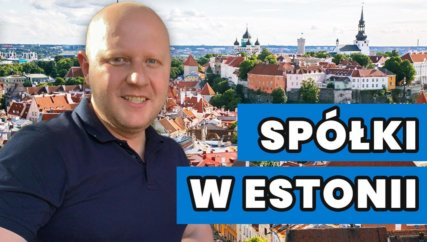 firma w estonii i podatki związane z prowadzeniem spółki